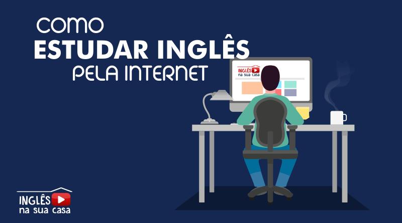 Como aprender inglês pela internet?
