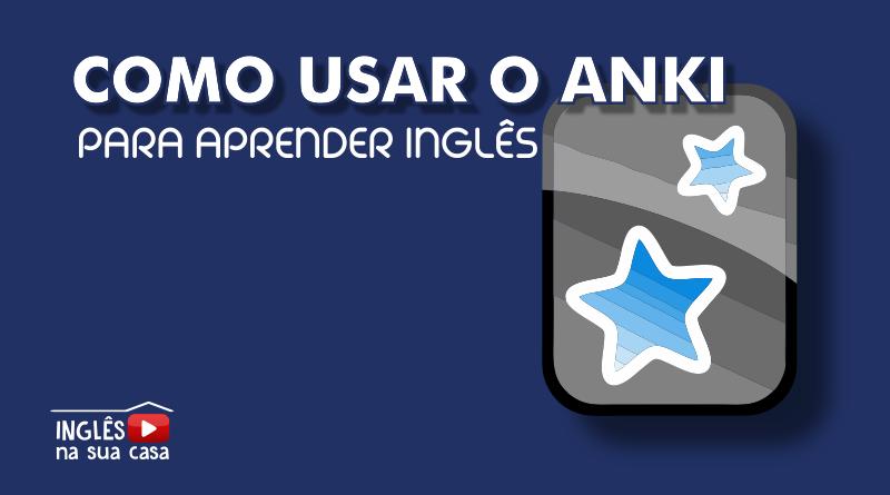 Como usar o Anki para aprender inglês
