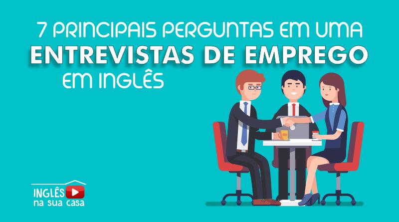 Principais perguntas em uma entrevista de emprego em inglês