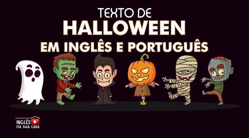 texto sobre o halloween para estudar inglês. Texto sobre o halloween inglês e português