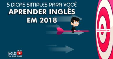 5 dicas simples para você aprender inglês em 2018