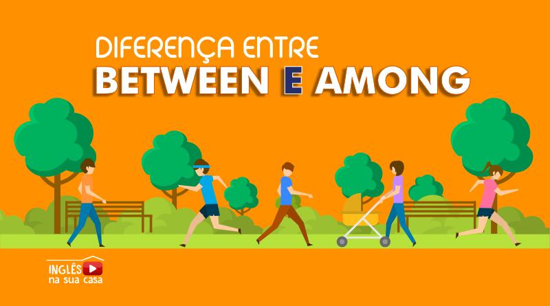 diferença entre between e among