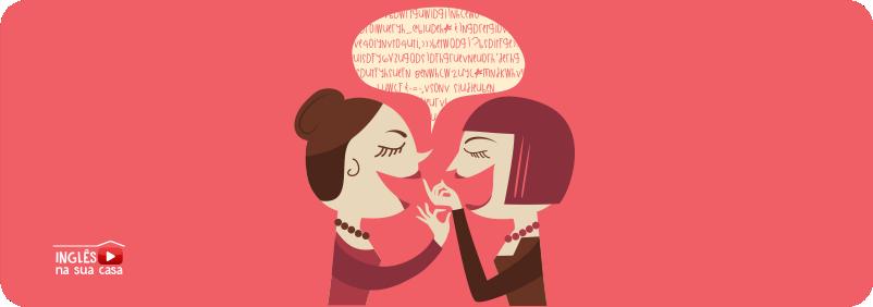 como se fala jogar conversa fora em inglês