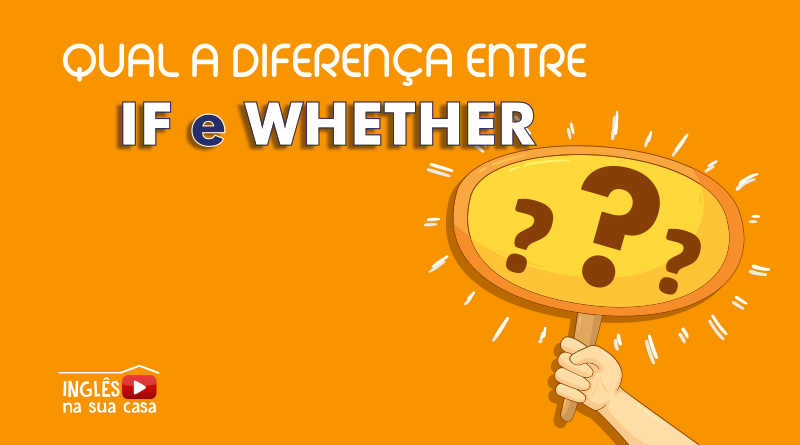 diferença entre if e whether