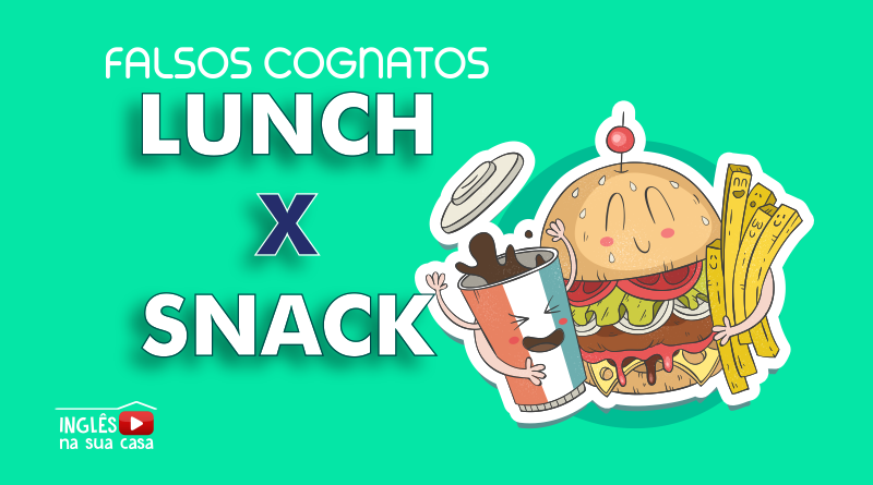 falsos cognatos lunch x snack